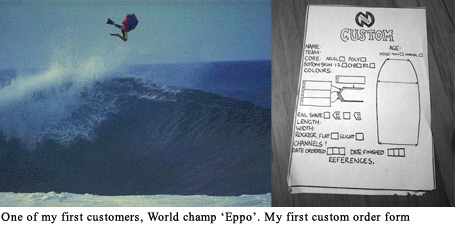 Individual user experience in the physical world. Custom built surfboards.